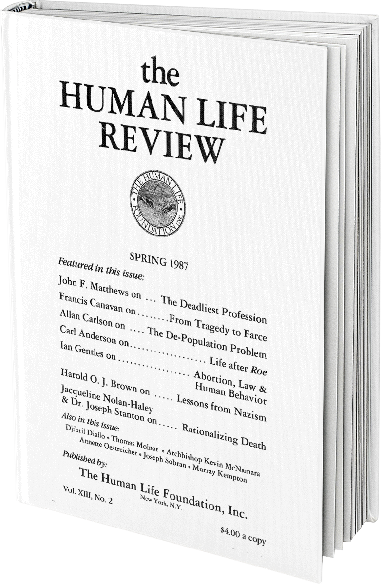 The Human Life Review Spring 1987 - The Human Life Review