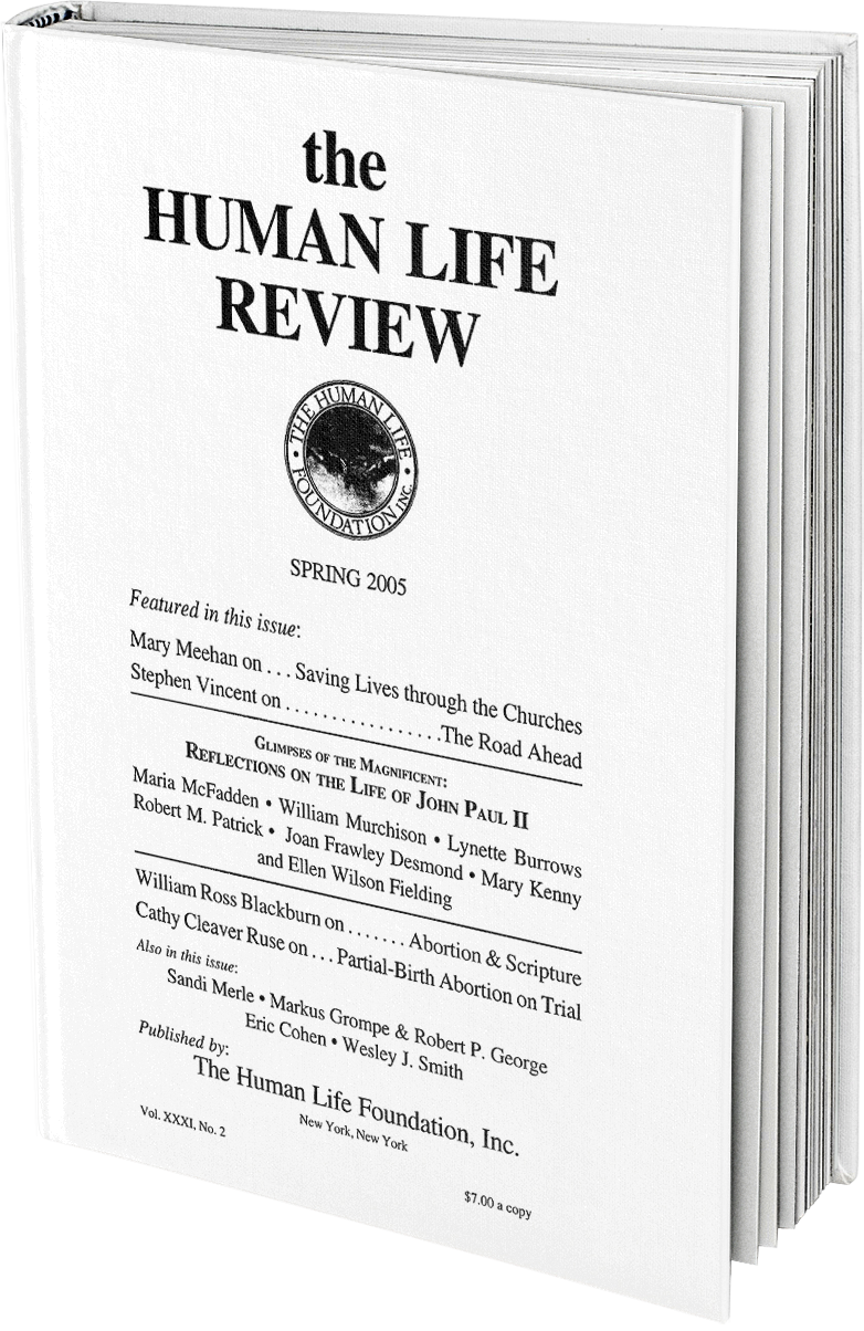 The Human Life Review Spring 2005 - The Human Life Review
