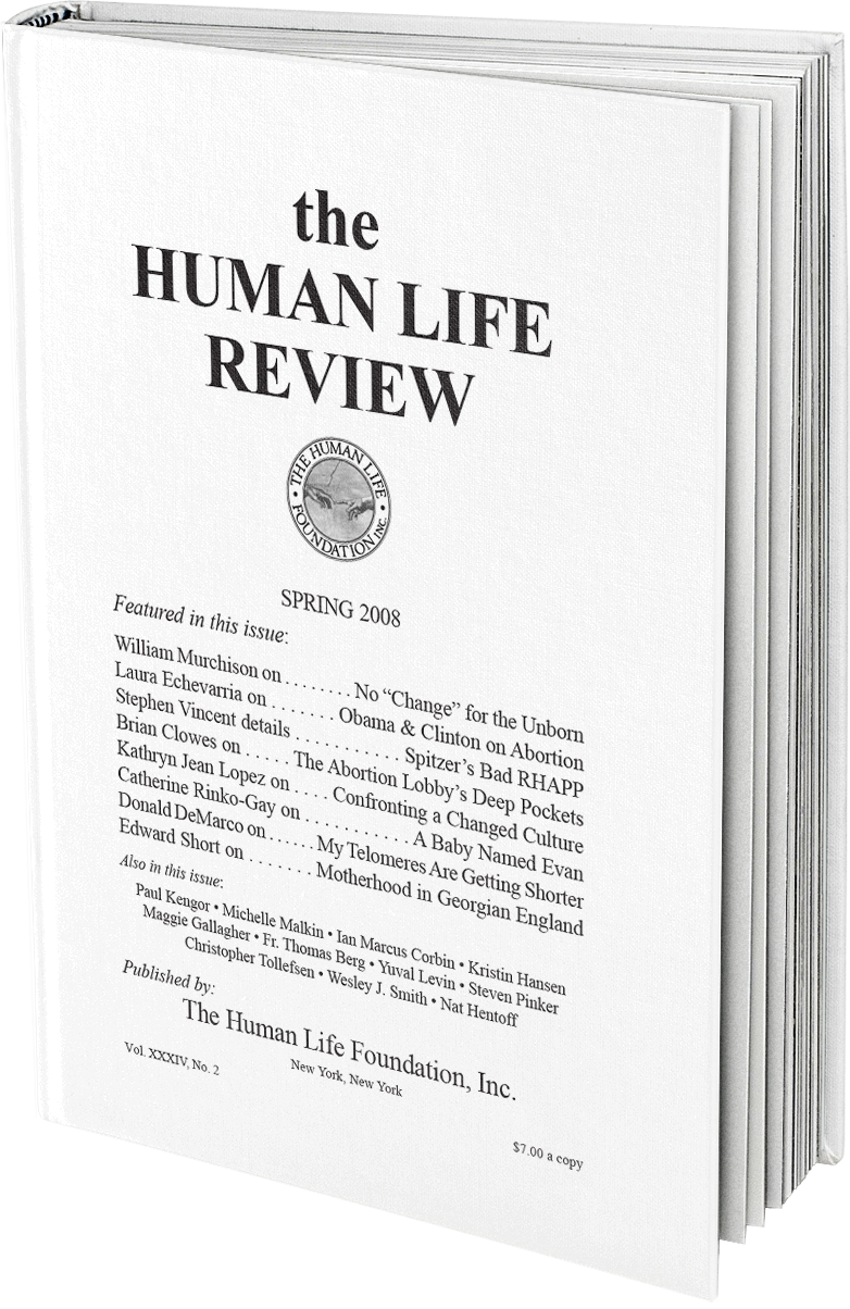 The Human Life Review Spring 2008 The Human Life Review