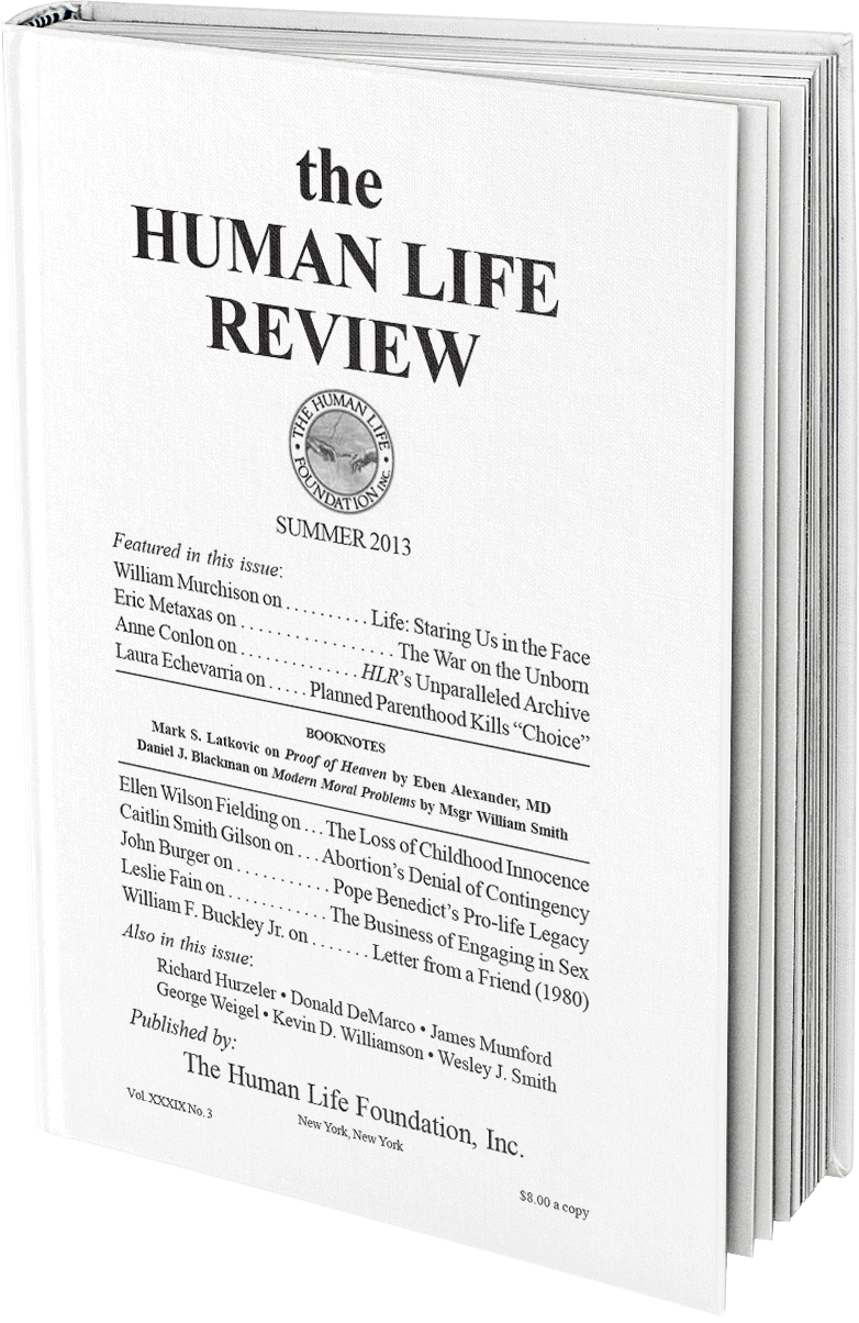 The Human Life Review Summer 2013 - The Human Life Review