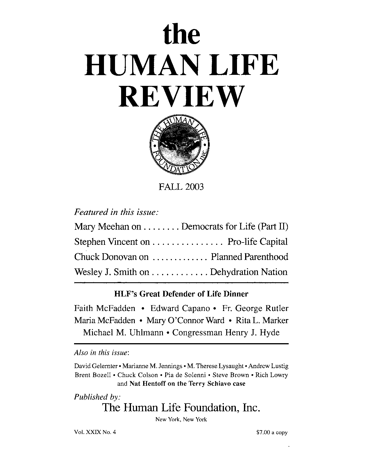 Lowery Giftedness Doesnt Discriminate >> The Human Life Review Fall 2003 The Human Life Review