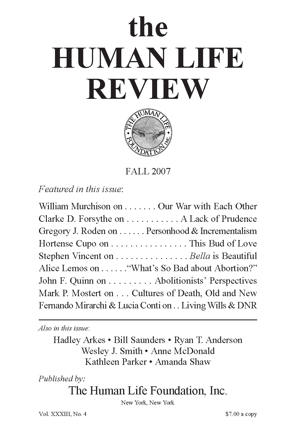 The Human Life Review Fall 2007 - The Human Life Review