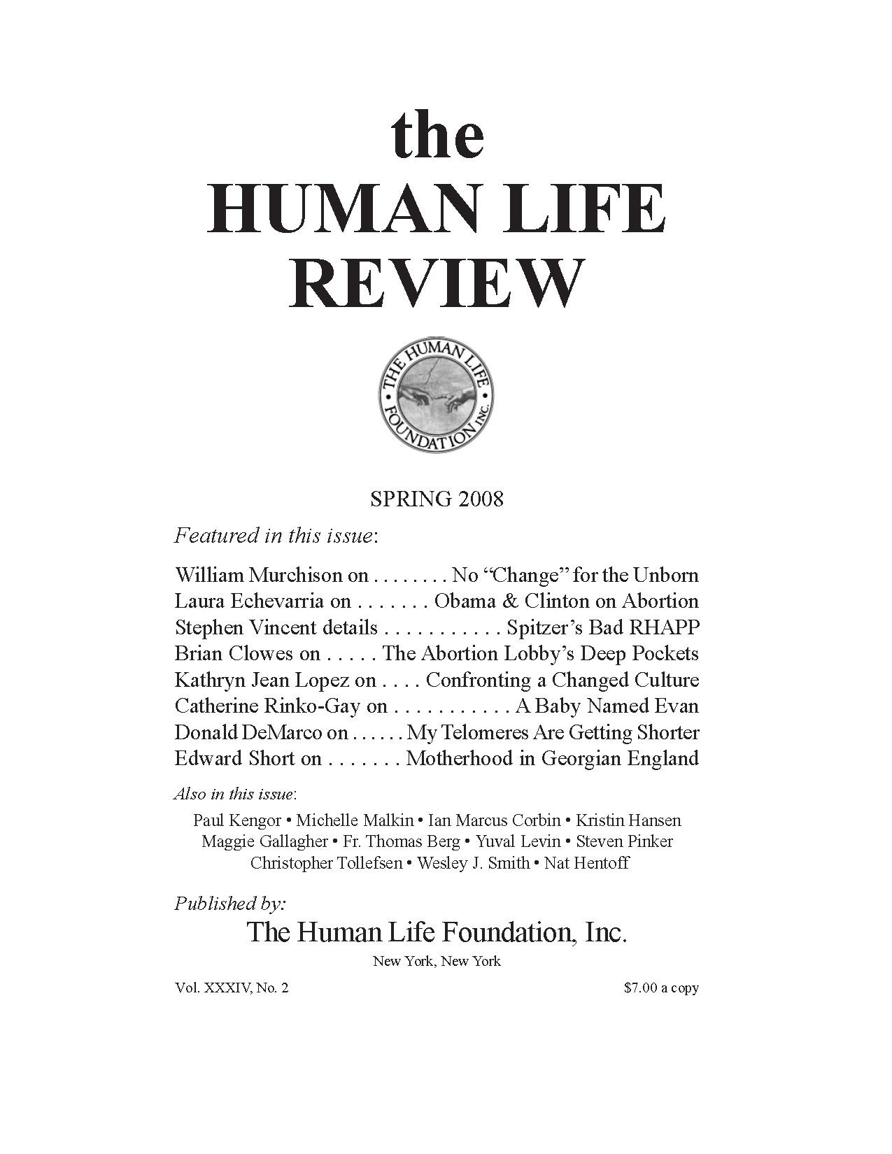 Tis Season For Temporary Moratorium On >> The Human Life Review Spring 2008 The Human Life Review
