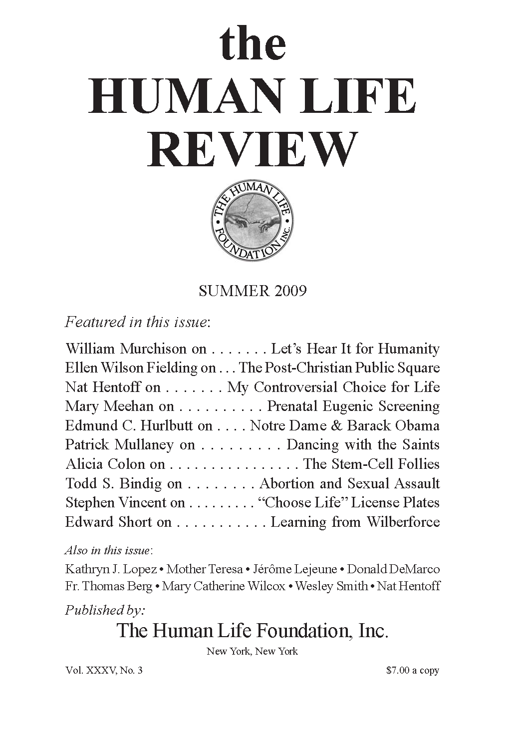 The Human Life Review Summer 2009 - The Human Life Review